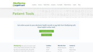 Patient Tools | MedSpring Urgent Care