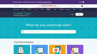 MoneySavingExpert.com - Cutting Your Costs ... - Credit Club FAQs