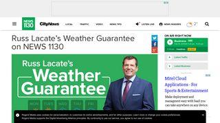 Russ Lacate's Weather Guarantee on NEWS 1130 - City NEWS 1130