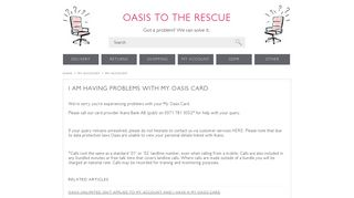 I AM HAVING PROBLEMS WITH MY OASIS CARD – Oasis
