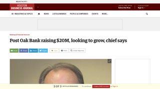 Post Oak Bank raising $20M, looking to grow, chief says - Houston ...