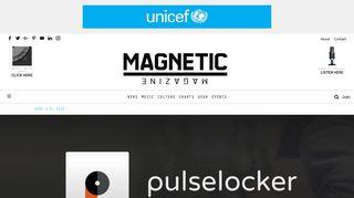 REVIEW: PULSELOCKER FOR SERATO DJ - Magnetic Magazine