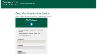 PODS Login - Binghamton University (CAS)