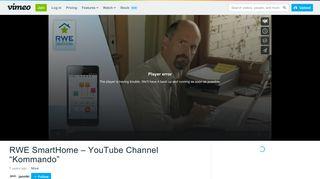 "RWE SmartHome – YouTube Channel ""Kommando"" on Vimeo"