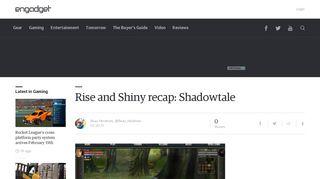 Rise and Shiny recap: Shadowtale - Engadget
