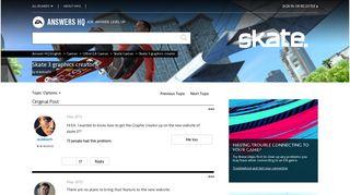 Skate 3 graphics creator - Answer HQ - Answers EA - Electronic Arts