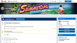 Tv Subscription anD password : SummertimeSaga - Reddit