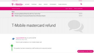 T-Mobile mastercard refund | T-Mobile Support