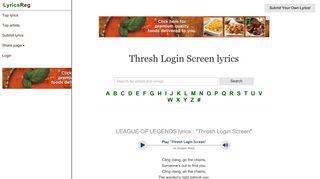LEAGUE OF LEGENDS : Thresh Login Screen lyrics