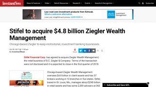 Stifel to acquire $4.8 billion Ziegler Wealth Management