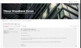 1.254.254.254 login issu - Tikona Broadband Forum
