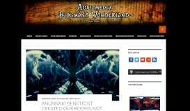 Anunnaki geneticist created our bodies, not our souls - Auricmedia ...