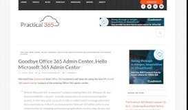 Goodbye Office 365 Admin Center, Hello Microsoft 365 ... - Practical 365