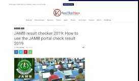 JAMB result checker 2019: How to use the JAMB portal check result ...