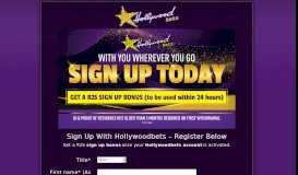 Register a Hollywood account and receive a R25 Signup Bonus