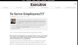 To Serve Employees?!? | HRExecutive.com : HRExecutive.com