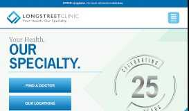 Your Health. Our Specialty. Longstreet Clinic, multi-specialty medical ...