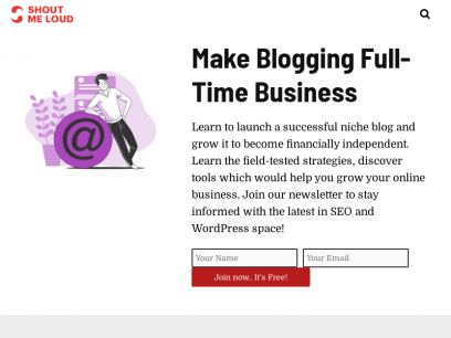 ShoutMeLoud - Learn Blogging From Experts