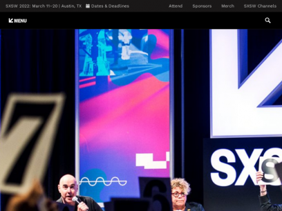 SXSW Conference & Festivals | March 11-20, 2022
