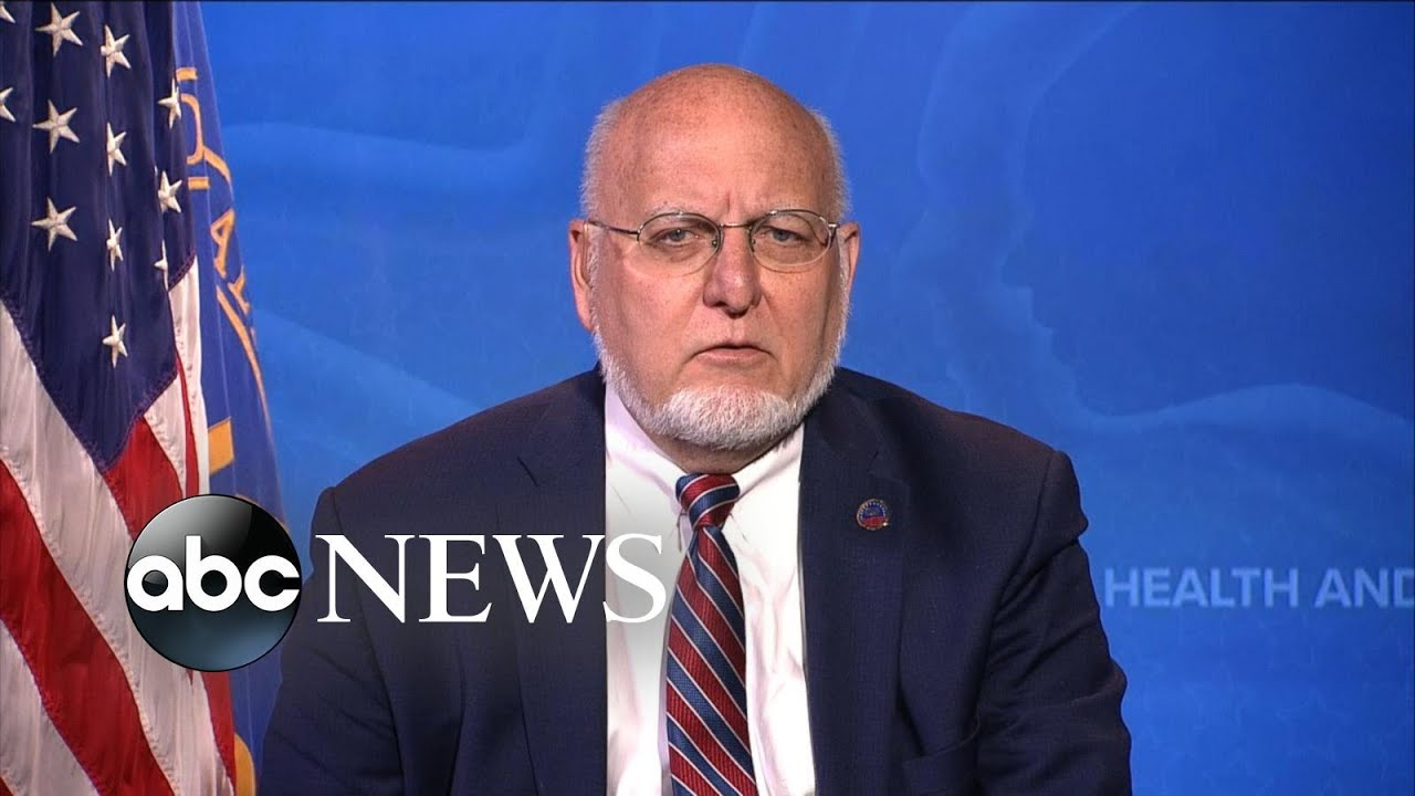 CDC director reacts to Trump blaming WHO and preventing second wave